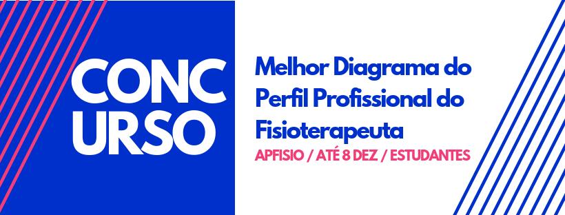 Concurso Nacional APFISIO – Melhor Diagrama do Perfil Profissional do Fisioterapeuta